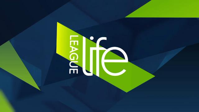 League Life (29/3/17)