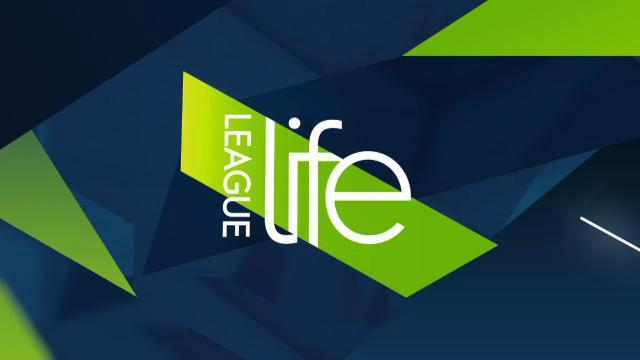League Life (28/6/17)