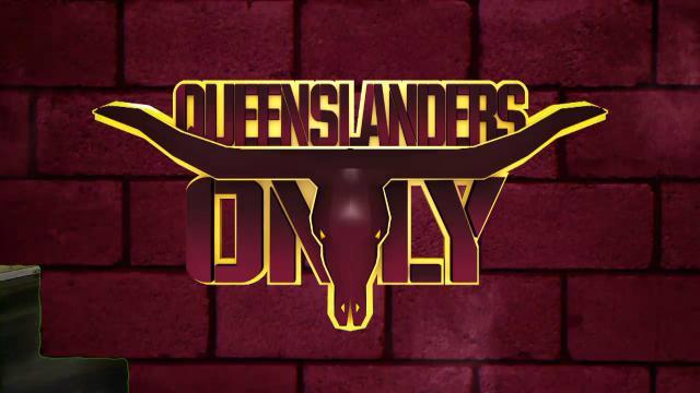 Queenslanders Only (19/07/17)