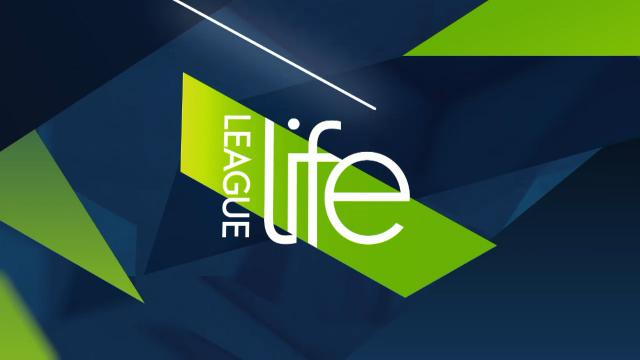League Life (19/7/17)